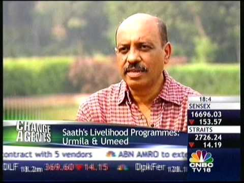 Schwab Social Entrepreneur of the Year, 2009: Rajendra Joshi, Saath (CNBC, part 2)