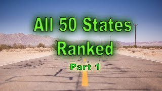Ranking All 50 States for 2019 Part 1. All United States from worst to best.