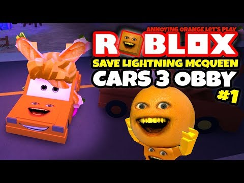 Roblox: SAVE LIGHTNING MCQUEEN - Cars 3 Obby! [Annoying Orange Plays]