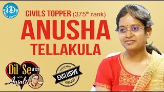 Civils Topper (375th Rank) Anusha Tellakula - Exclusive Interview || Dil Se With Anjali #124