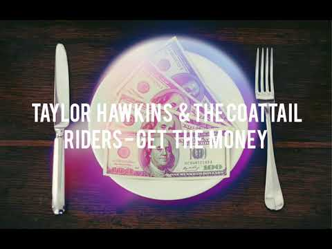Download Taylor Hawkins & The Coattail Riders - Get The Money 2019 Mp4 baru