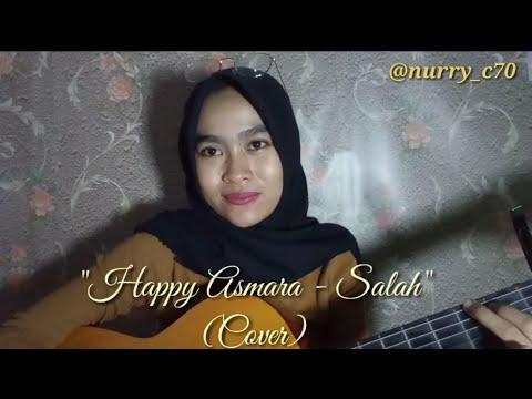 """Download SALAH - Happy Asmara Cover """"Ora Bakal Ono Sing Ganteni Kowe"""" Mp4 baru"""