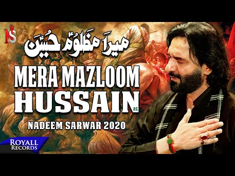 Mera Mazloom Hussain | Nadeem Sarwar | 2020 | 1442