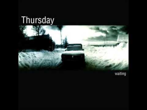Thursday - Dying In New Brunswick