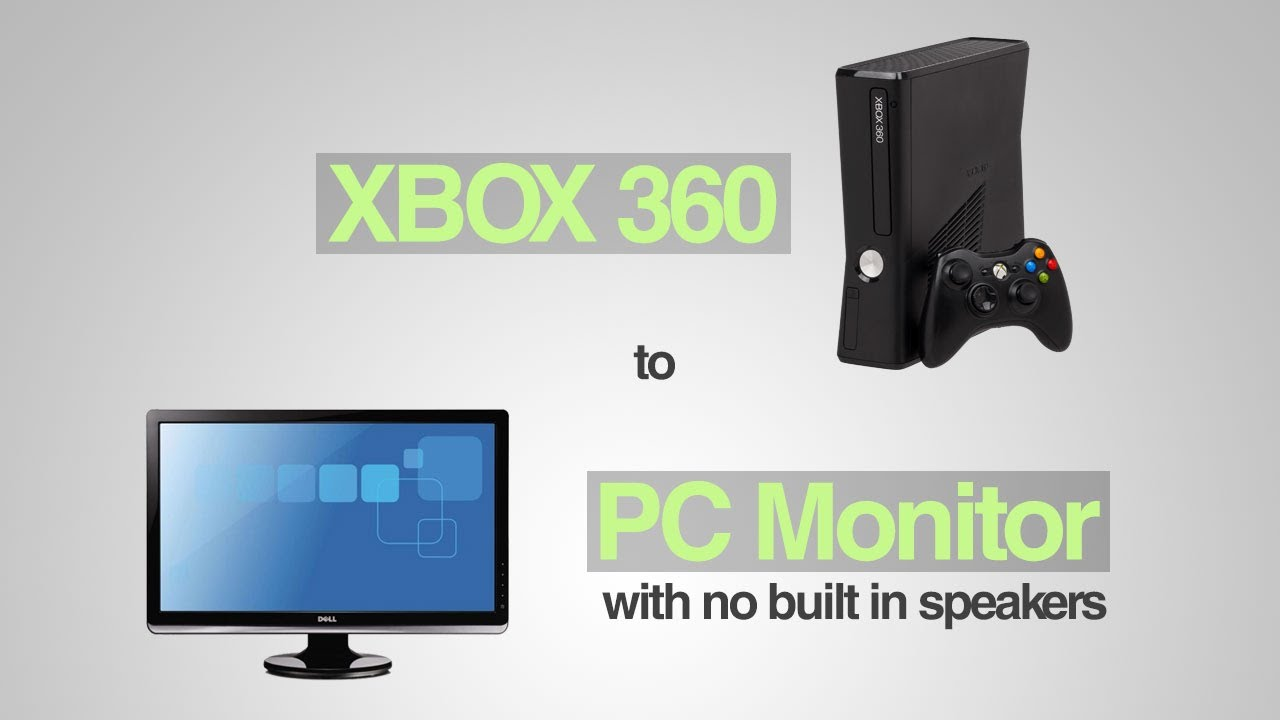 xbox 360 to pc monitor with no built in speakers how to get sound youtube. Black Bedroom Furniture Sets. Home Design Ideas
