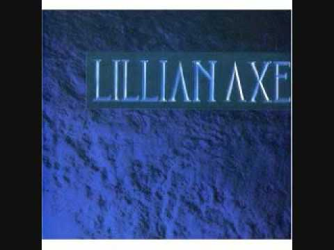 Lillian Axe - The More That You Get