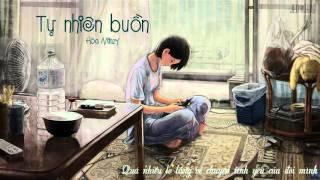 Tự Nhiên Buồn - Hòa Minzy [Lyrics]