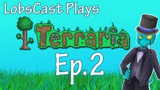 Let's Play Terraria - Ep.2 - Lucky Star!