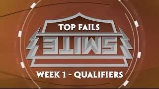 SWC Top Fails - Week 1 Qualifiers