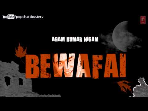 Aye Aasma Tu Bata De Full Song Bewafai Album - Agam Kumar Nigam...
