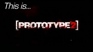 This is... Prototype 2