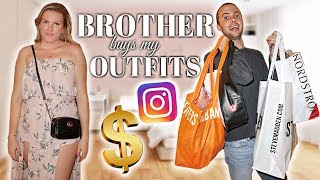 MY BROTHER BOUGHT MY OUTFITS
