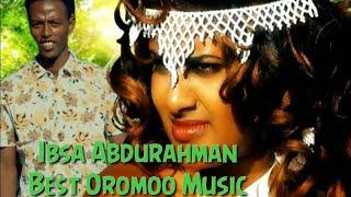 Best Oromoo Music Ibsa Abdurahman kush