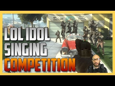 Call of Duty Singing Competition - an LOL Idol Episode. CoDs got talent, baby!
