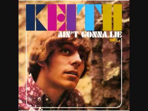 Keith - Aint Gonna Lie