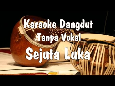 Karaoke Sejuta Luka Dangdut