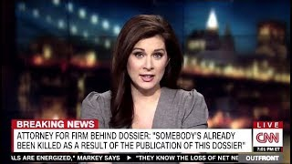 "DOSSIER: Fears That TRUMP Was Being Blackmailed ""Somebody Has Been Killed""  (CNN)"