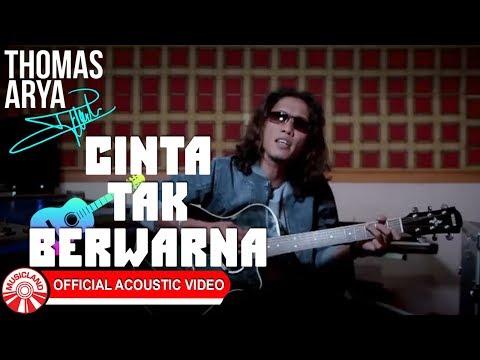 Thomas Arya - Cinta Tak Berwarna [Official Acoustic Video HD]