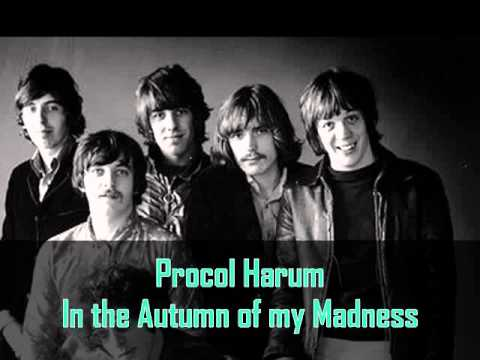 Procol Harum - In The Autumn Of My Madness