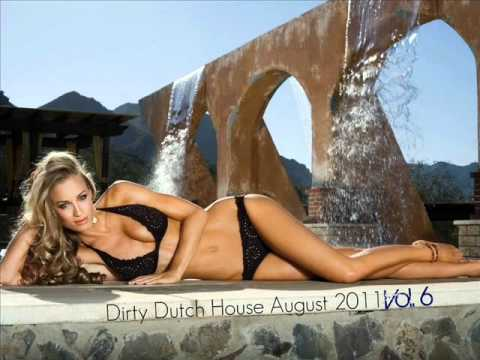 Dirty Dutch House Mix August 2011 (VOL. 6) Music Videos
