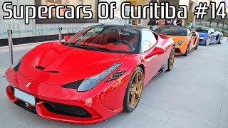 SUPERCARS OF CURITIBA #14 - Ferrari Lamborghini Porsche Audi & More LOUD Sounds