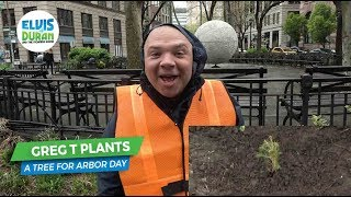 Greg T Plants a Single Tree in NYC for Arbor Day | Elvis Duran Exclusive
