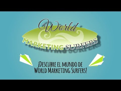 World Marketing Surfers: Transformamos Empresas, Personas y Organizaciones en Modelos de éxito 2.0.