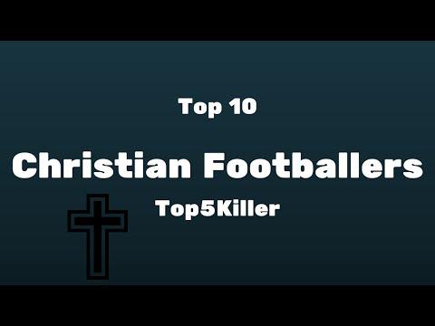 Christian Footballers - Top 10