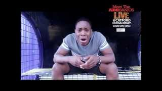Meet the Adebanjos - Live In Theatre 14th July T-Boy Reaction