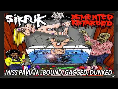 Sikfuk & Demented Retarded - Miss Pavian...bound Gagged Dunked (2013) {full-split} video
