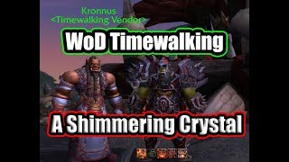Where to turn in The Shimmering Crystal - WoD Timewalking Vendor