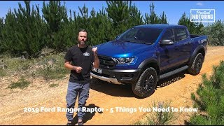 2019 Ford Ranger Raptor Review - 5 Things You need to Know...