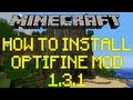How To Install Optifine Mod - Minecraft 1.3.2 !!! (Tutorial)