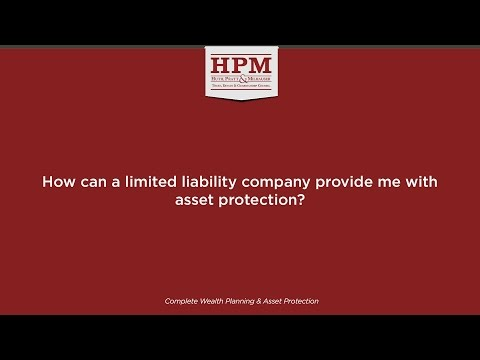 How can a limited liability company provide me with asset protection?
