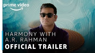 Harmony with A.R. Rahman | Official Trailer | TV Show | Prime Exclusive | Amazon Prime Video