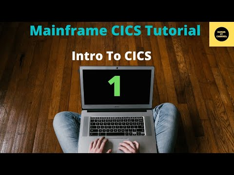 Mainframe Basics CICS - TUTORIAL -1