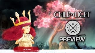 Child of Light: The Most Beautiful Game You've Never Heard Of - Preview