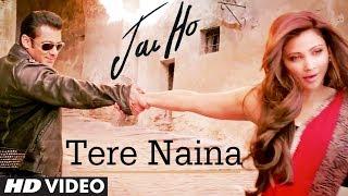 "download lagu ""tere Naina Jai Ho""  Song  Salman Khan gratis"