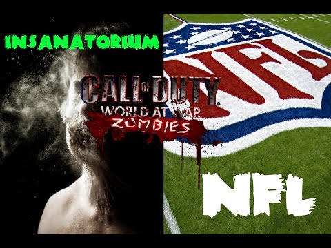 World at War- Custom Zombies: Insanatorium & NFL; Two very cool maps!
