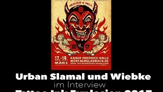 Urban Slamal und Wiebke im Interview Tattoo Ink Explosion 2017
