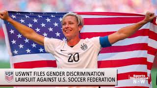 U.S. Women's National Team Sues U.S. Soccer for Discrimination SI Now Sports Illustrated