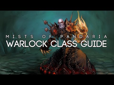 MoP Warlock Class Guide - FATBOSS