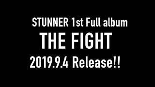 STUNNER 1st Full Album「THE FIGHT」全曲トレーラー