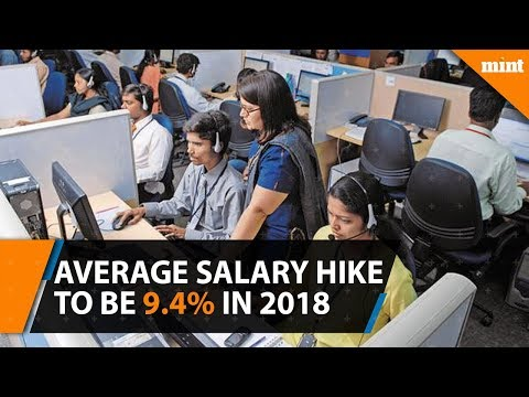 Average salary hike to be 9.4% in 2018 at Indian companies: Aon Hewitt survey
