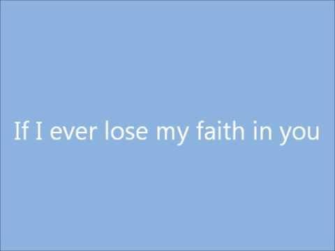 If I Ever Lose My Faith (In You) (Lyrics)