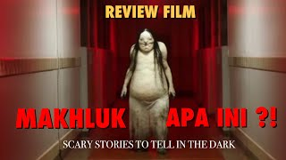 Review Film - SCARY STORIES TO TELL IN THE DARK (2019) Bahasa Indonesia
