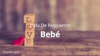 (Bebé) Pista de Reggaeton Romantica Beat 2019 #28 | Uso Libre | Prod By Kjmr