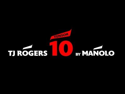 TJ Rogers TENSOR 10 By Manolo