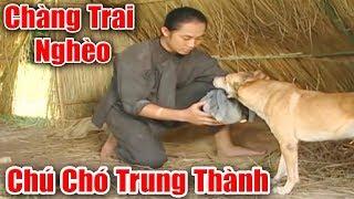 Chàng Trai Nghèo Khổ Và Chú Chó Trung Thành - Phim Cổ Tích Việt Nam Xưa Ơi Là Xưa, Truyện Cổ Tích