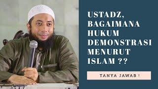 Ustadz Khalid Basalamah | Bagaimana Hukum dalam Islam Tentang Demonstrasi ??
